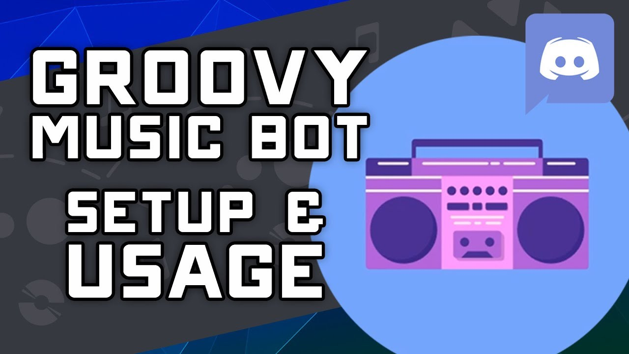 Groovy bot for Discord