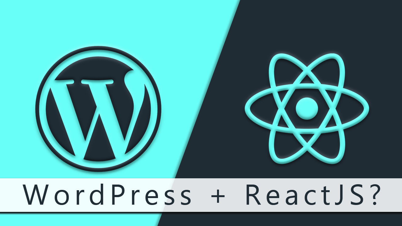 WordPress With ReactJs