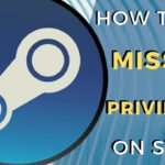 Missing file privileges Steam error