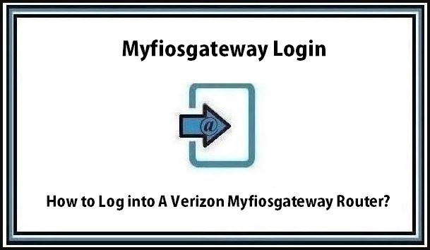 Myfiosgateway