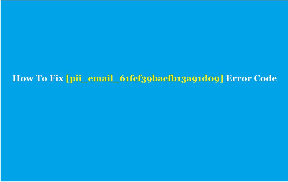 [pii_email_61fcf39bacfb13a91d09]